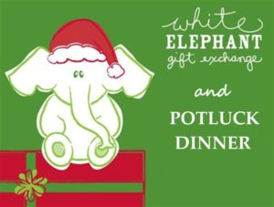 Christmas Party, Potluck & White Elephant Gift Exchange - Dec. 12 ...
